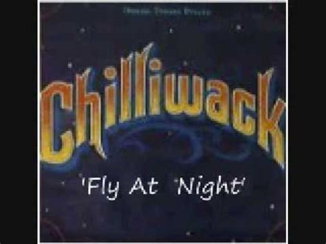 Chilliwack (Fly At Night)