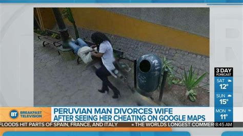 Man divorces wife after seeing her cheating on Google Maps