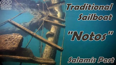 """Underwater Videos by CVP: """"Notos"""" traditional sailboat"""