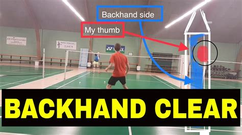 BADMINTON EXERCISE #27 - BACKHAND CLEAR - STROKE AND