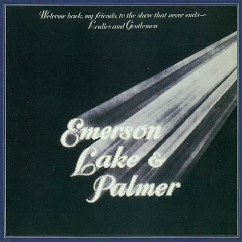 EMERSON LAKE & PALMER Welcome Back My Friends To The Show